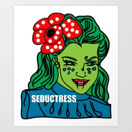 SEDUCTRESSS Art Print