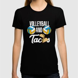 Volleyball And Tacos Fast Food Sports Gift T-shirt