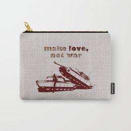Make love, not war! Carry-All Pouch