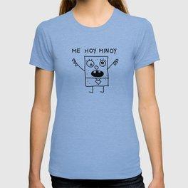 Mi hoy Minoy T-shirt