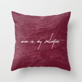Wine is my Valentine Throw Pillow