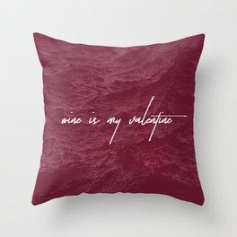 Wine is my Valentine Throw Pillow