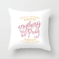 pocketfuel Throw Pillows featuring PRAYER OVER WORRY by Pocket Fuel