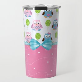 Owls Always Love You Travel Mug