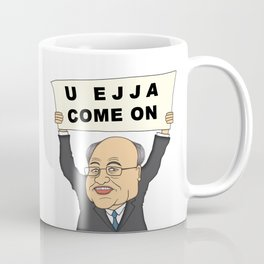 U ejja come on. Coffee Mug
