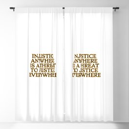 Injustice Anywhere Is A Threat To Justice Everywhere - social justice quotes Blackout Curtain