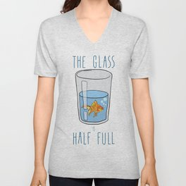 The Glass Is HALF FULL Unisex V-Neck