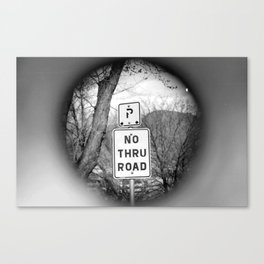 no thru road Canvas Print