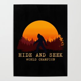 Bigfoot - Hide and Seek World Champion Poster