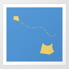 a tent is just a kite that grew up and forgot how to fly Art Print