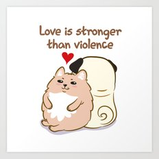 Love is stronger than violence Art Print