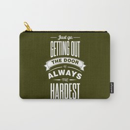Lab No. 4 - Just Go. Getting Out The Door Motivational and Gym Quotes Poster Carry-All Pouch