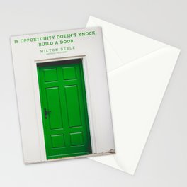 If opportunity doesn't knock, build a door. Milton Berle Quote Stationery Cards