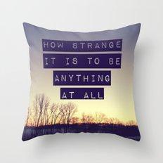 How Strange Throw Pillow