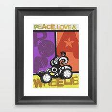 Peace, Love & Pop a Wheelie! (I) Framed Art Print