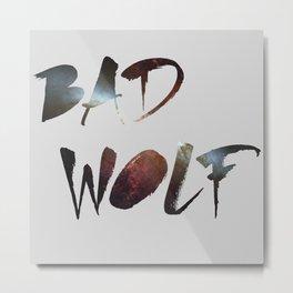 "Dr. Who - ""Bad Wolf"" Metal Print"