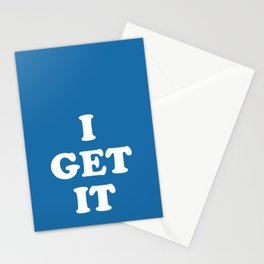 I DON'T GET IT Stationery Cards