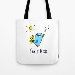 I'm a Early Bird Tote Bag