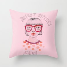 Bright Bitches Club Throw Pillow