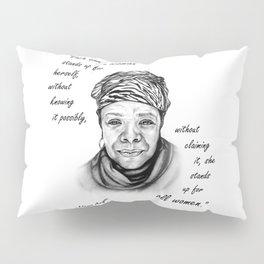 Feminist Art Maya Angelou Quote Pillow Sham