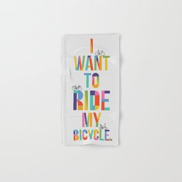 I want to ride my bicycle Hand & Bath Towel
