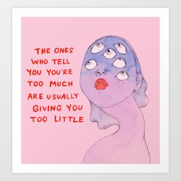 The ones Art Print