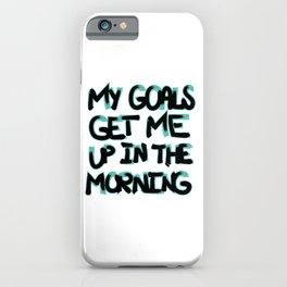 My Goals iPhone Case