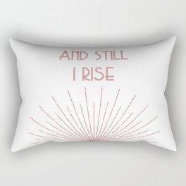 And Still I Rise - Maya Angelou - Rose Gold Rectangular Pillow