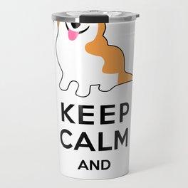 Keep Calm and Walk the Corgi Travel Mug