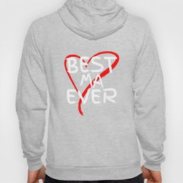 Best Ma Ever Cute Mothers Day Gift T-Shirt Hoody