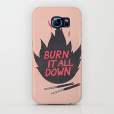 Burn It All Down Galaxy S7 Slim Case