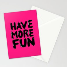 have more fun - pink Stationery Cards