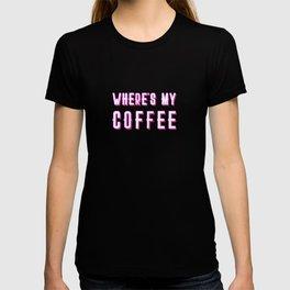 Where's My Coffee Vintage Retro Typography T-shirt