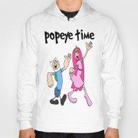 popeye Hoodies featuring popeye time by Chiaris