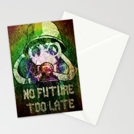 No future - Too late Stationery Cards