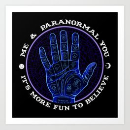 Me & Paranormal You - James Roper Design - Palmistry (white lettering) Art Print