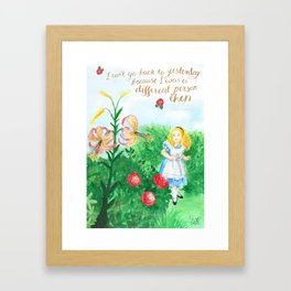 I Can't Go Back To Yesterday - Alice Quote Framed Art Print