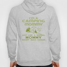 Camping Mommy Hoody