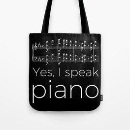 Yes, I speak piano Tote Bag