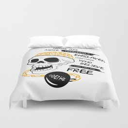 Goethe Quote - None are more hopelessly enslaved... Duvet Cover