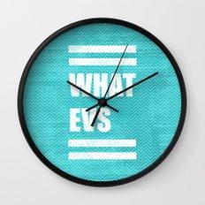 Whatevs (Teal) Wall Clock