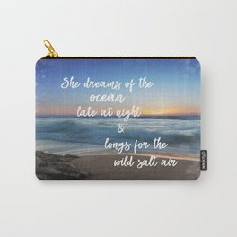 She Dreams of the Ocean Quote Carry-All Pouch