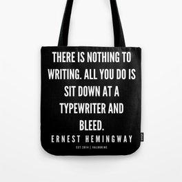 2   |Ernest Hemingway Quote Series  | 190613 Tote Bag