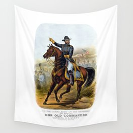 General US Grant -- Our Old Commander Wall Tapestry