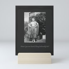 Fashionably Late Mini Art Print