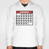 calendar Hoodies featuring The Laughing Calendar by Josh LaFayette