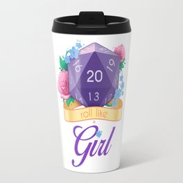 Roll Like A Girl Travel Mug