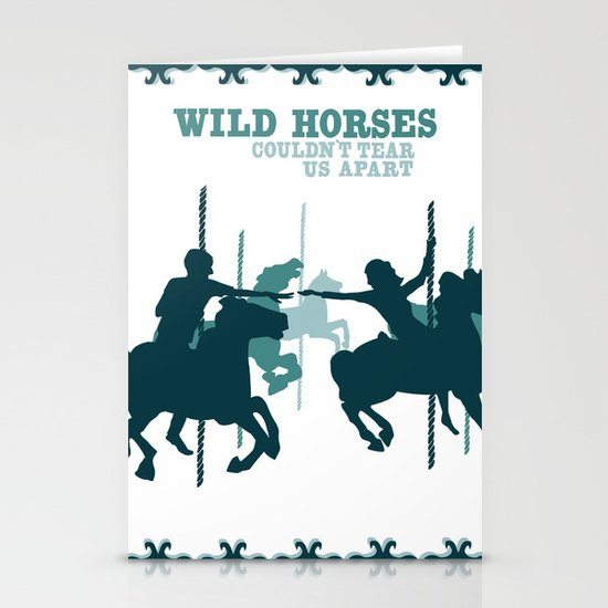 wild horses couldn't tear us apart Stationery Cards