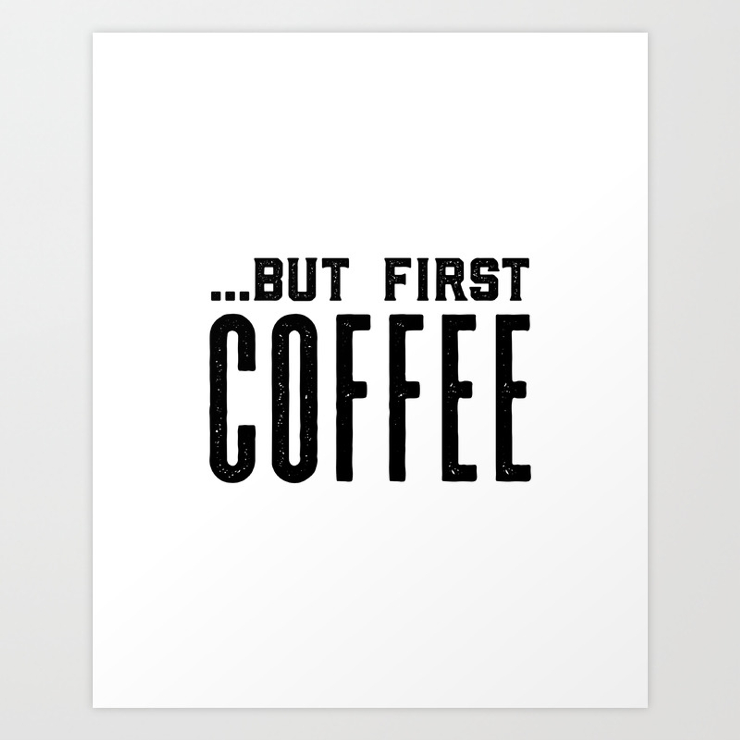 But First Coffee Business Printable Coffee Morning Modern Kitchen Art Quote Kitchen Print Coffe Art Print
