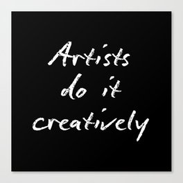 Artists Do It Creatively 2 Canvas Print